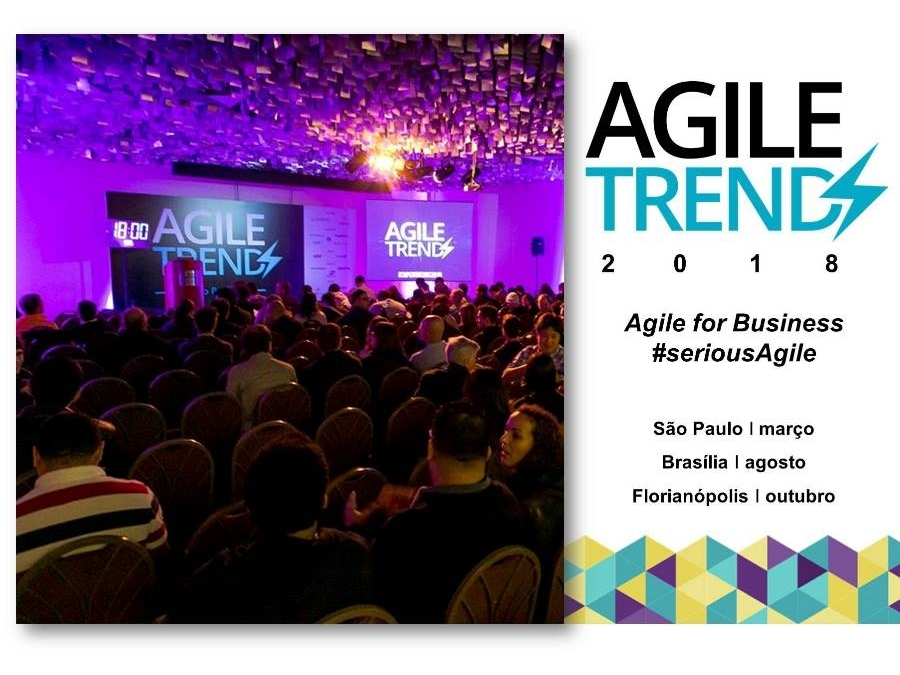Agile Trends 2018 - SP / DF / SC